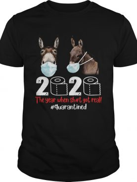 Donkey mask 2020 the year when shit got real quarantined toilet paper shirt