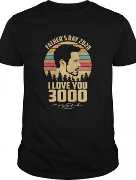 Fathers day 2020 I love you 3000 signature vintage shirt