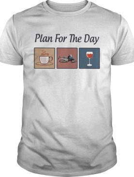 Plan for the day coffee snowmobile wine shirt