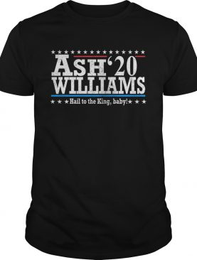 Ash Williams 20 Hail To The King Baby shirt