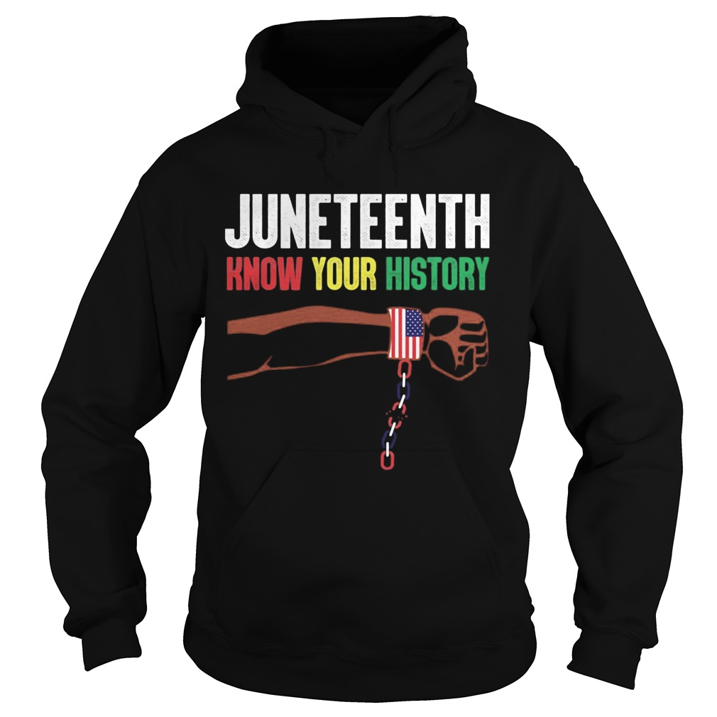 Juneteenth know your history american flag independence day Hoodie