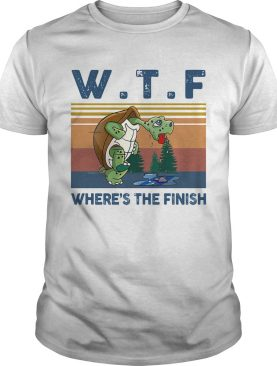 WTF Wheres The Finish Turtle Vintage Retro shirt