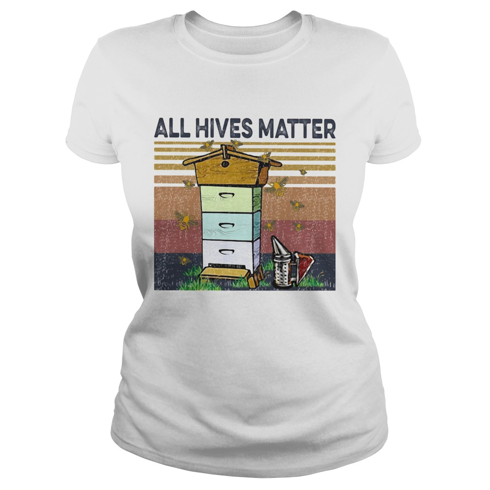 Bee all hives matter vintage retro Classic Ladies