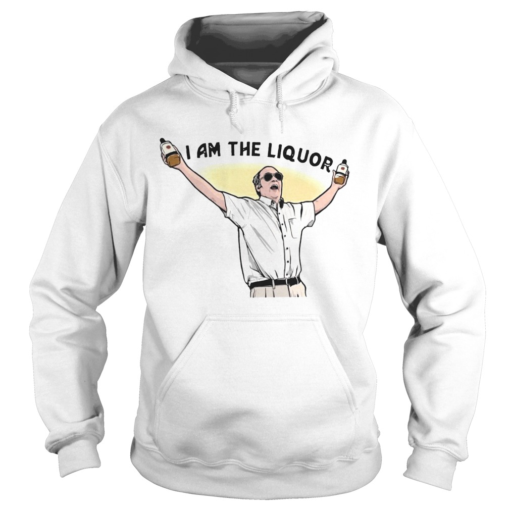 Jim Lahey I Am The Liquor Hoodie