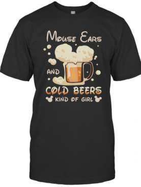 Mouse Cars And Cold Beers Kind Of Girl T-Shirt