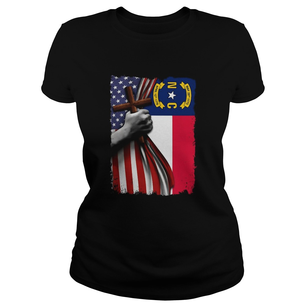 North carolina american flag cross happy independence day Classic Ladies
