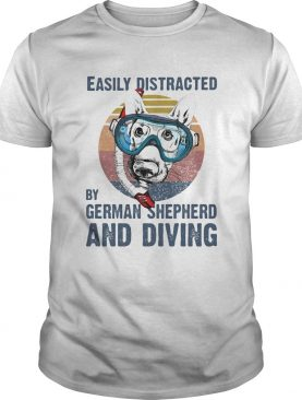 Easily distracted by german shepherd and scuba diving vintage retro shirt