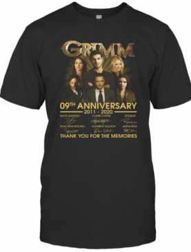 Grimm 09Th Anniversary 2011 2020 Thank You For The Memories Signatures T-Shirt