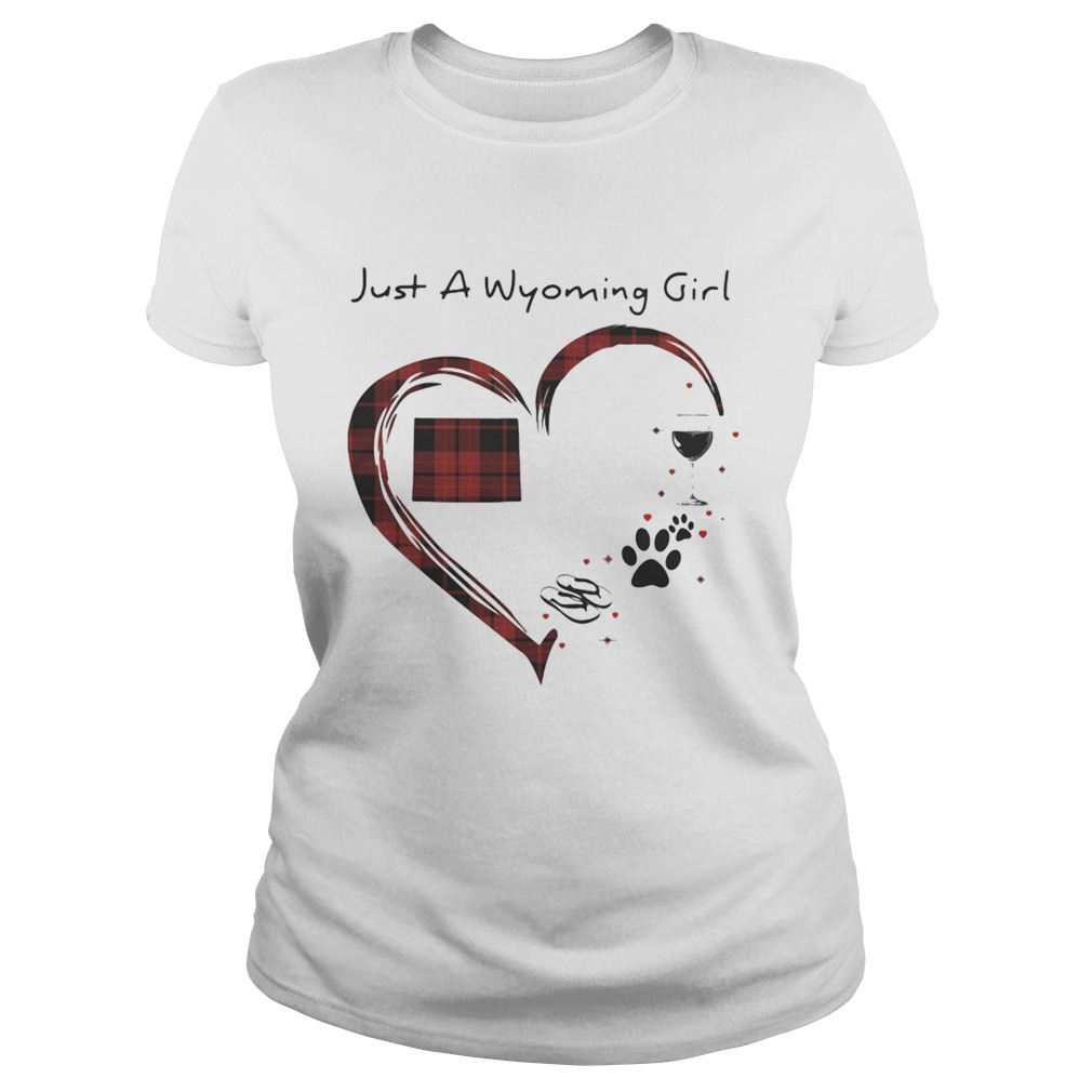 Just A Wyoming Girl Love Flip Flop Dog Wine Wyoming Map Classic Ladies