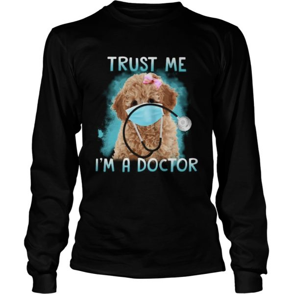 Poodle mask trust me im a doctor  Long Sleeve
