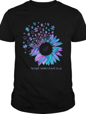 Sunflower Accept Understand Love shirt