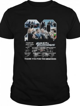 Fast and Furious 20 Years Of 2001 2021 Thank You For The Memories Signature shirt