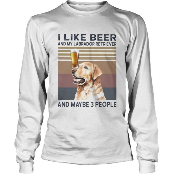 I like beer and my labrador retriever and maybe 3 people vintage retro  Long Sleeve
