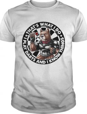 American Bully Thats what I do I play bass and I know things shirt
