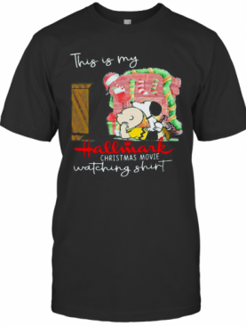 Charlie Brown And Snoopy This My Hallmark Christmas Movie Watching T-Shirt
