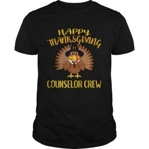 Counselor Crew Thanksgiving Day Turkey For Counselor  Unisex