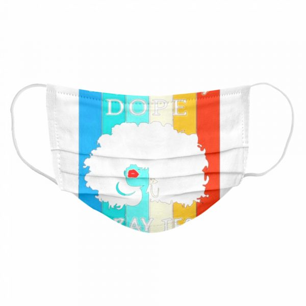 Black Girl Unapologetically Dope XRay Tech Vintage  Cloth Face Mask