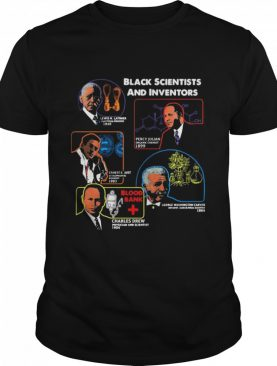 Black Scientists And Inventors Lewis H Latimer 1848 Percy Julian 1899 shirt