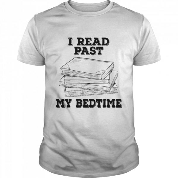 I Read Past My Bedtime Reading Book  Classic Men's T-shirt