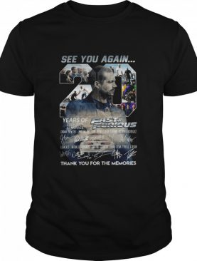 See You Again Paul Walker 20 Years Of Fast And Furious shirt