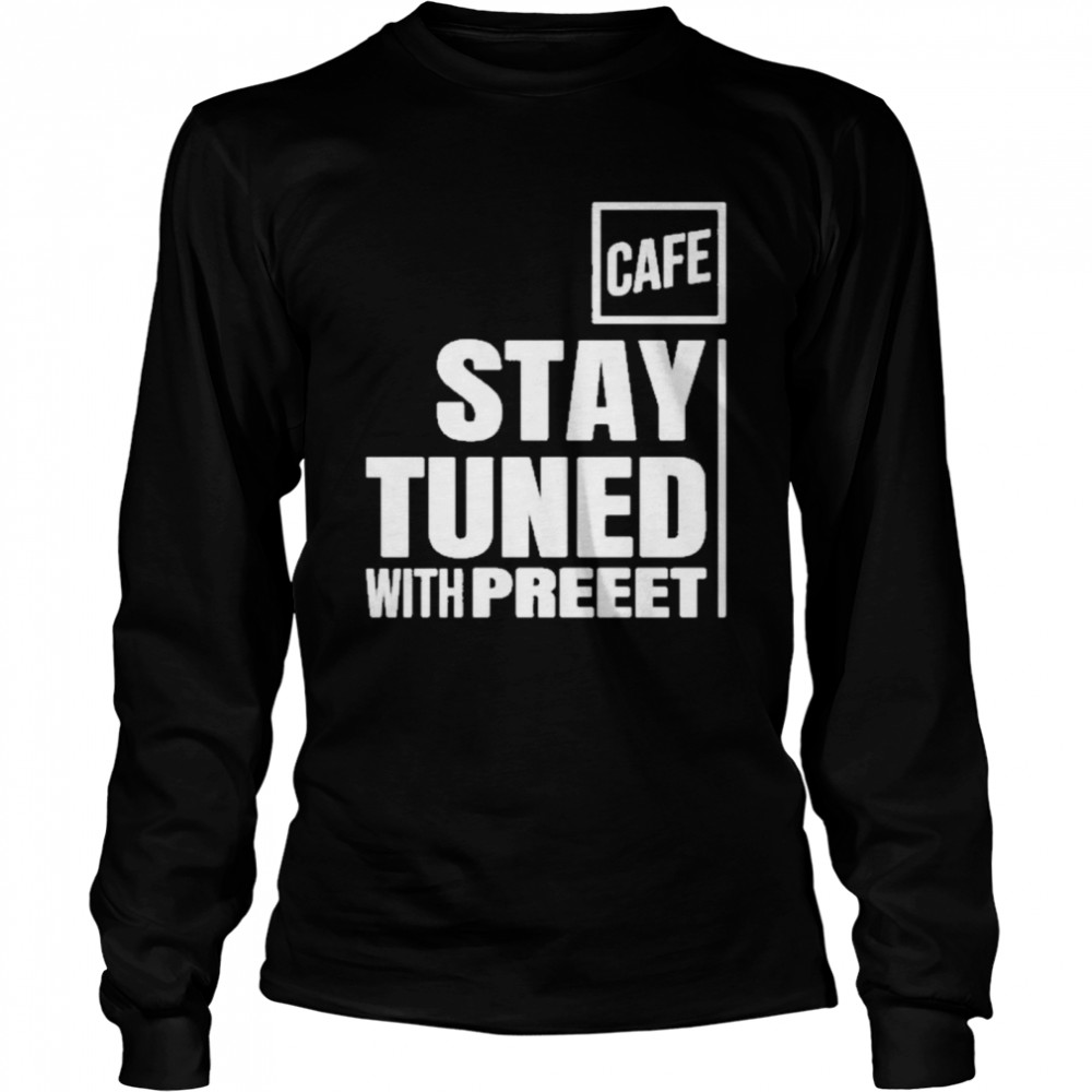 Stay tuned shop cafe Long Sleeved T-shirt