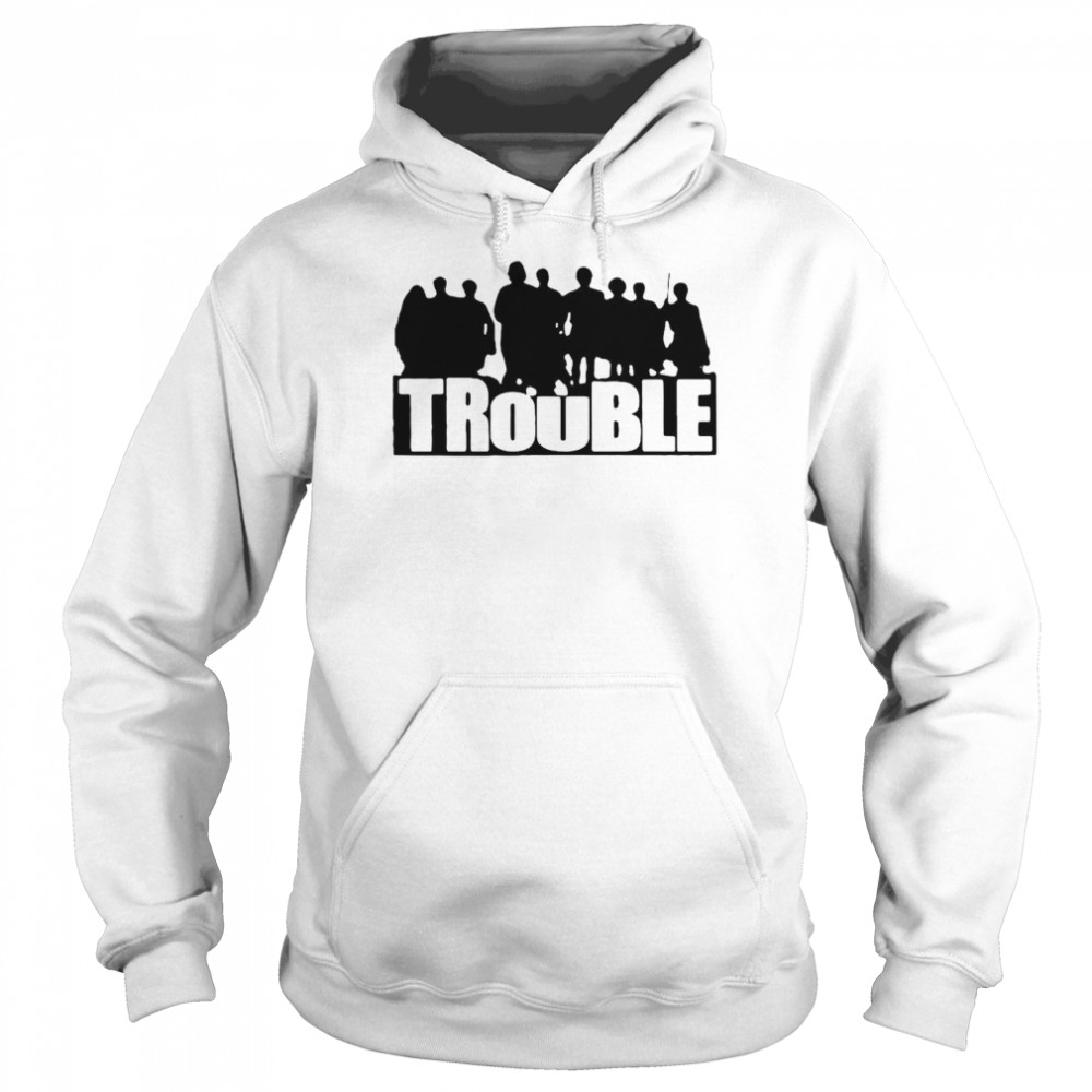 The Chosen Trouble Unisex Hoodie