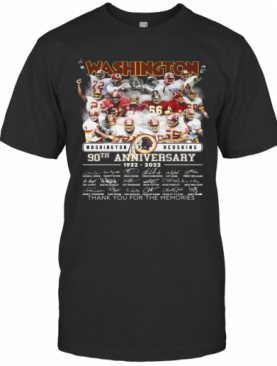 Washington Redskins 90Th Anniversary 1932 2022 Thank You For The Memories Signatures T-Shirt