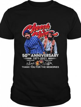 Cheeh And Chong 50th Anniversary 1971 2021 Thank You For The Memories Signature shirt