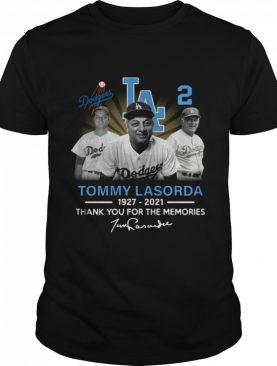 Los Angeles Dodgers Tommy Lasorda 1927 2021 thank you for the memories signature shirt