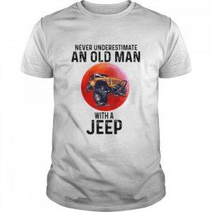 Never Underestimate An Old Man With A Jeep  Classic Men's T-shirt